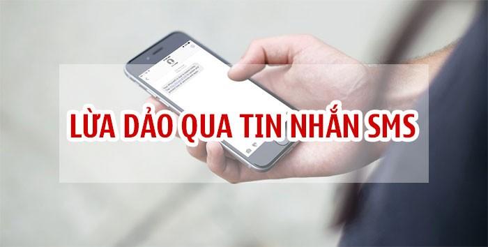 Lừa đảo qua tin nhắn điện thoại và cách phòng tránh